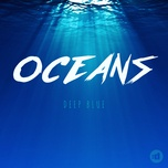 deep blue (single) - oceans