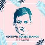 in the mood (single) - henri pfr, romeo blanco, veronica