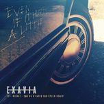 even if it hurts a little (eme dj & david van bylen remix) (single) - exavia, rizha, eme dj, david van bylen