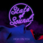 high on you (single) - state of sound