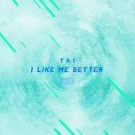 i like me better (single) - tai