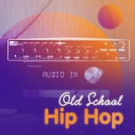 old school hip hop - v.a