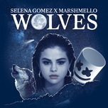 wolves (single) - selena gomez, marshmello