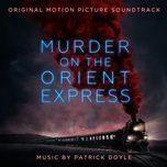 murder on the orient express (original motion picture soundtrack) - patrick doyle