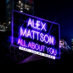 all about you (single) - alex mattson, lucas marx