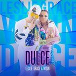 dulce (single) - leslie grace, wisin