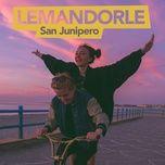 san junipero (single) - lemandorle