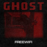 ghost (single) - freewifi