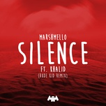 silence (rude kid remix) (single) - marshmello, khalid