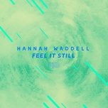 feel it still (the sharespace australia 2017) (single) - hannah waddell