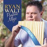 panflute magic - ryan walt