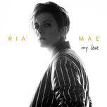 my love - ria mae
