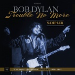 trouble no more: the bootleg series, vol. 13 / 1979-1981 (sampler) - bob dylan, tbd