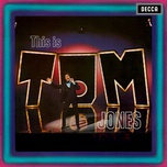 this is tom jones - tom jones