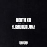 new freezer (single) - rich the kid, kendrick lamar