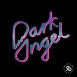 dark angel (single) - robin bengtsson