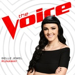 runaway (the voice performance) (single) - belle jewel