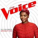 without you (the voice performance) (single) - ali caldwell