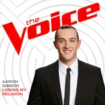 losing my religion (the voice performance) (single) - aaron gibson