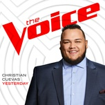 yesterday (the voice performance) (single) - christian cuevas