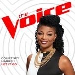 let it go (the voice performance) (single) - courtney harrell