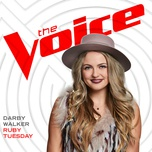 ruby tuesday (the voice performance) (single) - darby walker