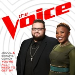 you're all i need to get by (the voice performance) (single) - jsoul, simone gundy