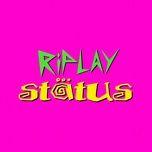 status (single) - riplay