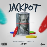 jackpot (single) - young blacc