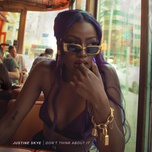 don't think about it (single) - justine skye