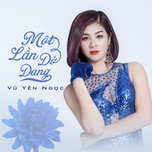 mot lan dang do (single) - vu yen ngoc (hn)