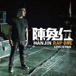 Nghe và tải nhạc Rap One - Love Is Pain online