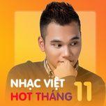 nhac viet hot thang 11/2017 - v.a