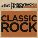 throwback tunes: classic rock - v.a