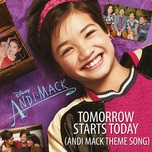 tomorrow starts today (andi mack theme song) (single) - sabrina carpenter