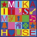 it's my house (single) - mika