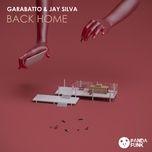 back home (single) - garabatto, jay silva