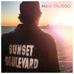 sunset boulevard (single) - maxi trusso