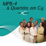 mpb4 & quarteto em cy sem limite - mpb4, quarteto em cy