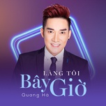 lang toi bay gio (single) - quang ha