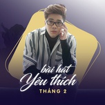 bai hat yeu thich thang 02/2017 - v.a