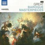 concerti grossi & organ concerti (great baroque masterpieces) - handel