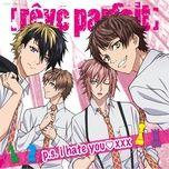 p.s. i hate you xxx (single) - reve parfait