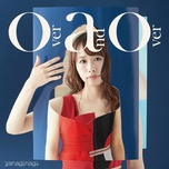 over and over (single) - nagi yanagi