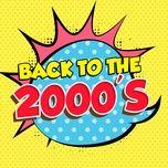 nhac au my bat hu thap nien 2000s - v.a