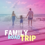 family road trip - v.a