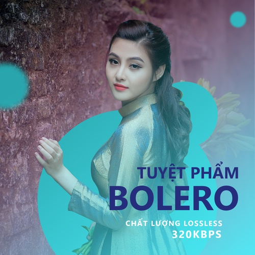 Tuyệt Phẩm Nhạc Bolero