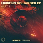 go harder ep part 2 - quintino