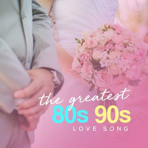 Nhạc Tình Yêu Hay Thập Niên 80, 90