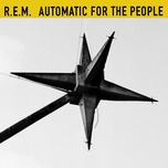 automatic for the people (25th anniversary edition) - r.e.m.